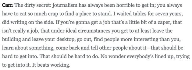 David Carr Journalism quote